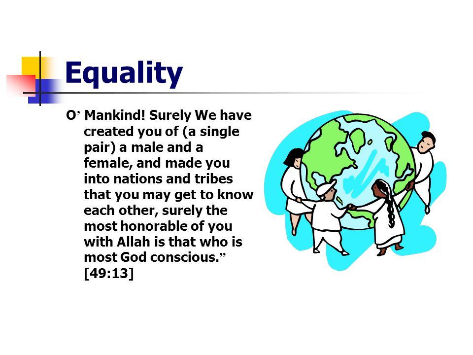 Equality O ' Mankind.