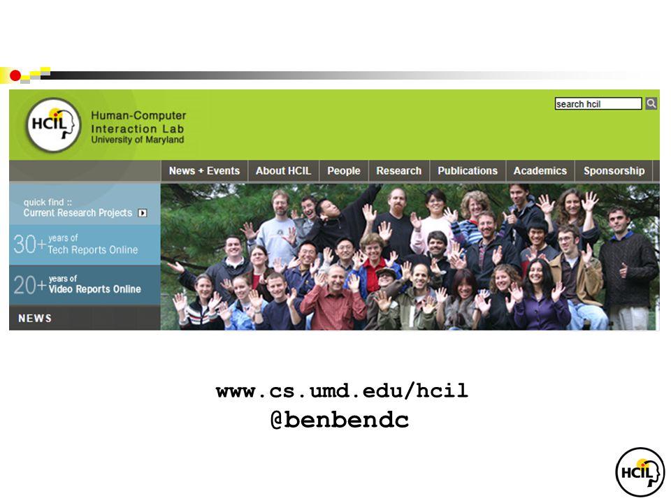 www.cs.umd.edu/hcil @benbendc