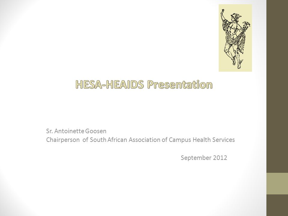 Background – overview of history The South African Association of Campus Health Services were..