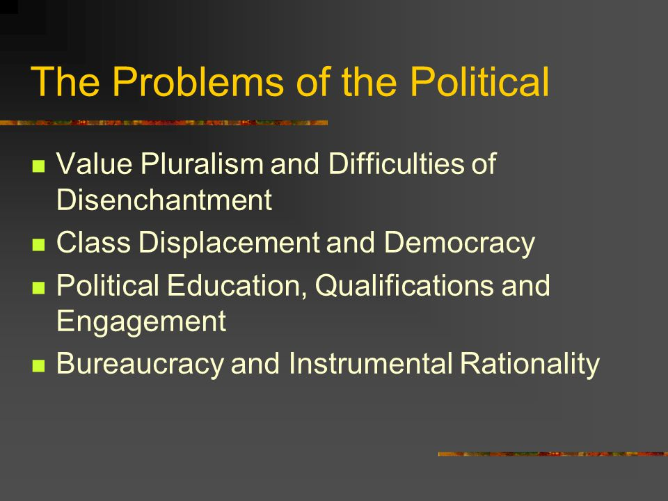 The Purposes of the Political: Weberian Nationalism 'The aim of our socio-political activity is not the make everybody happy but the social unification of the nation, which has been split apart by modern economic development, and to prepare it for the strenuous struggles of the future.' Nation State and Economic Policy, 26-7.