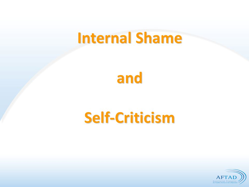 Internal Shame and Self-Criticism