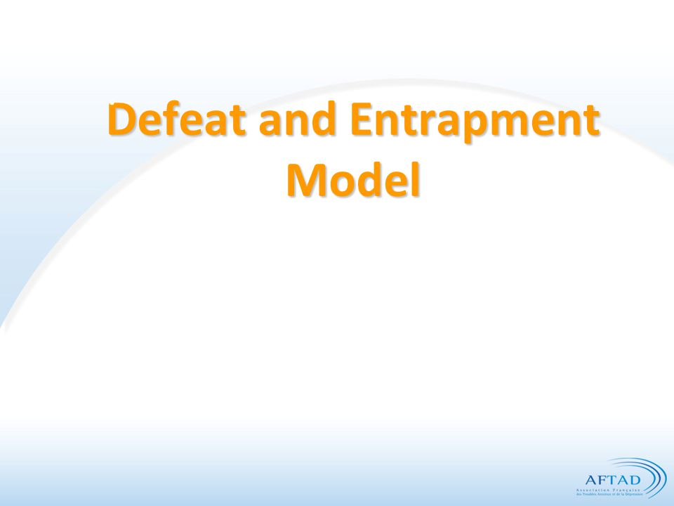 Defeat and Entrapment Model.