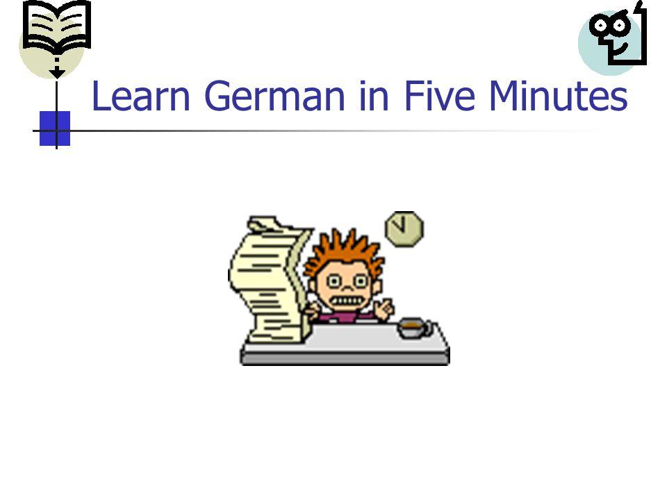 Learn German in Five Minutes