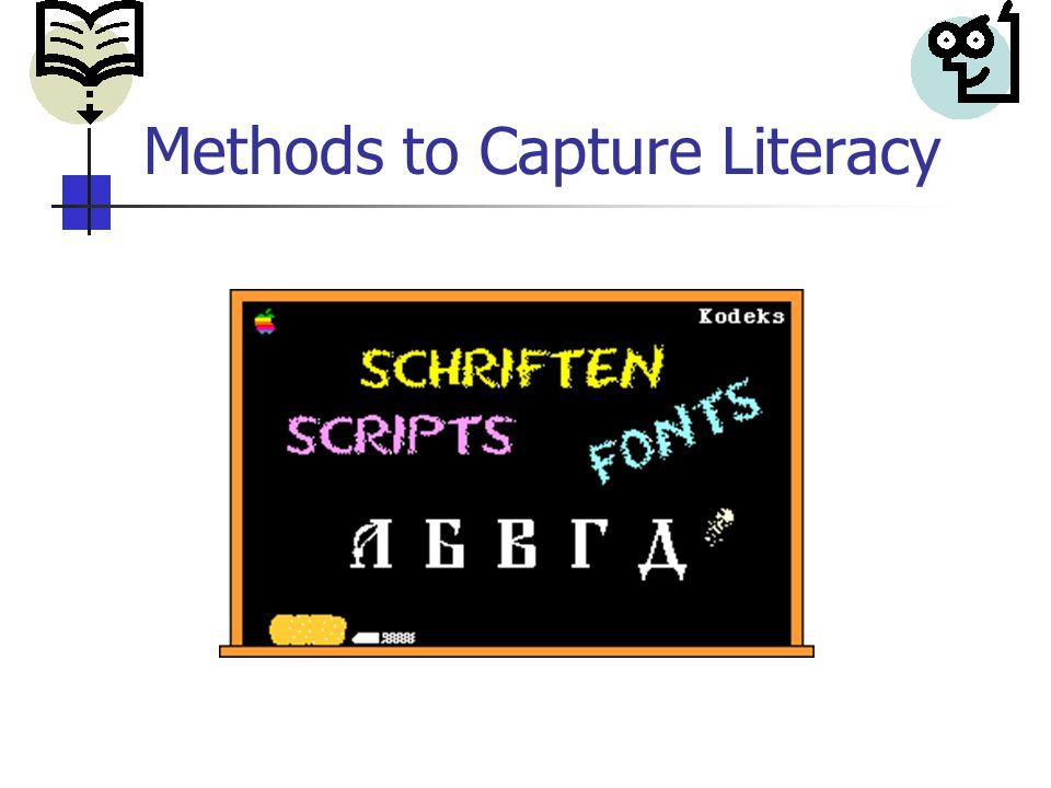 Methods to Capture Literacy