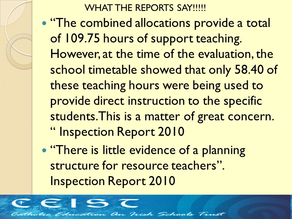 """The combined allocations provide a total of 109.75 hours of support teaching. However, at the time of the evaluation, the school timetable showed tha"