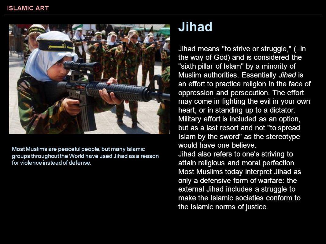 ISLAMIC ART Jihad Jihad means