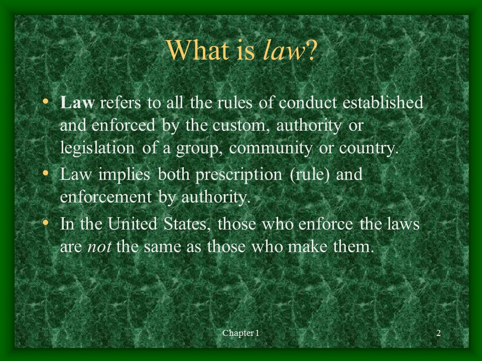Chapter 12 What is law.