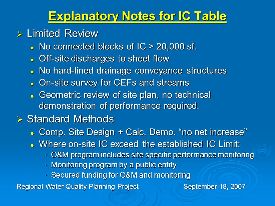 Explanatory Notes for IC Table  Limited Review No connected blocks of IC > 20,000 sf.