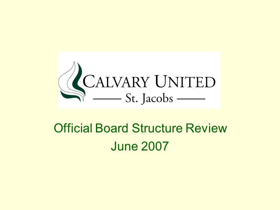 Official Board Structure Review June 2007