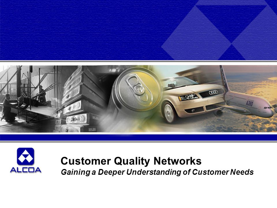 Customer Quality Networks Gaining a Deeper Understanding of Customer Needs