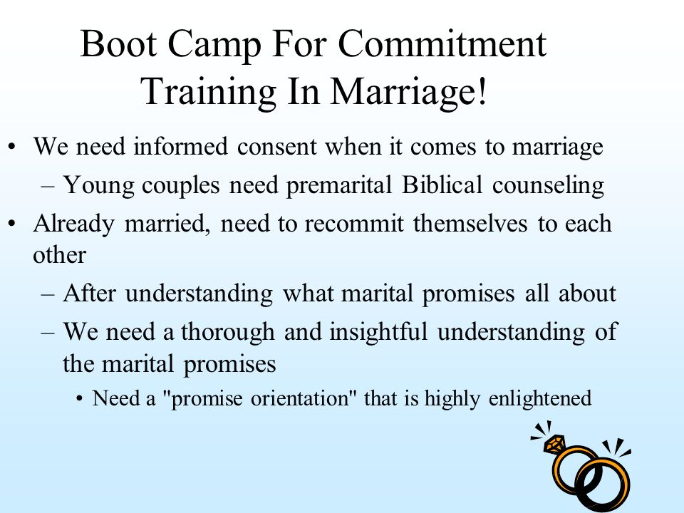 Boot Camp For Commitment Training In Marriage.