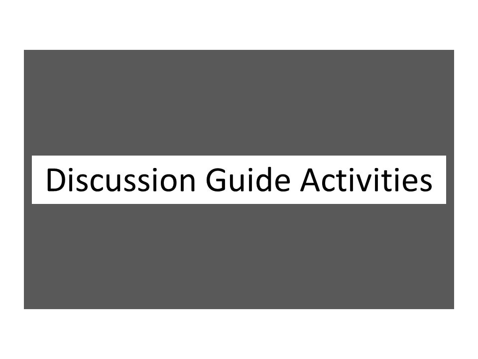 Discussion Guide Activities