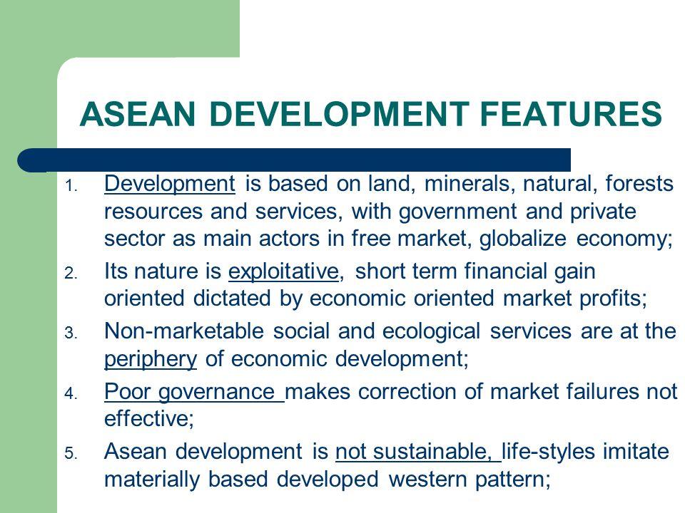ASEAN DEVELOPMENT FEATURES 1.
