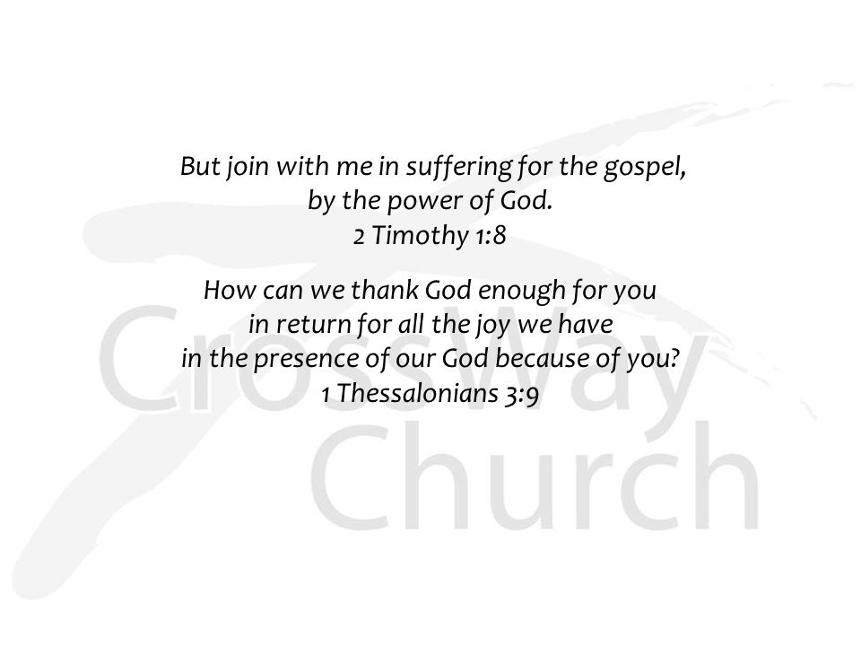 But join with me in suffering for the gospel, by the power of God.
