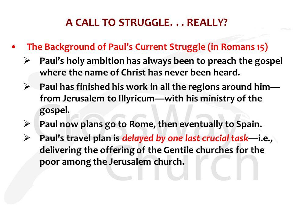 A CALL TO STRUGGLE... REALLY.