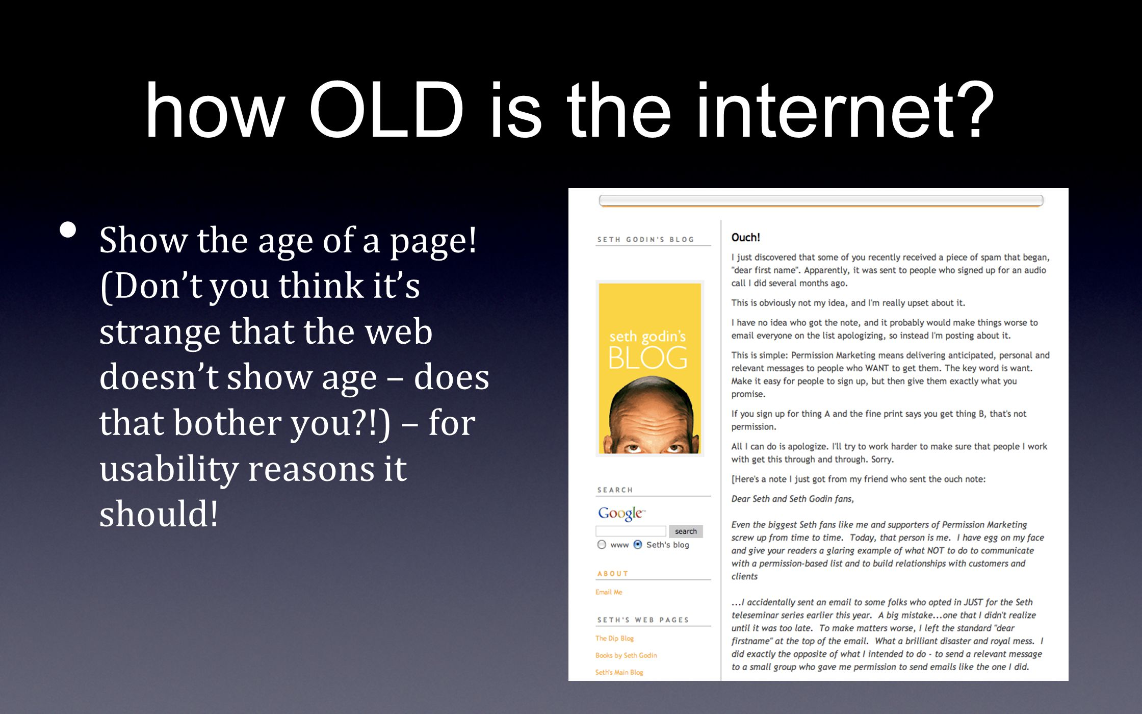 how OLD is the internet? Show the age of a page! (Don't you think it's strange that the web doesn't show age – does that bother you?!) – for usability