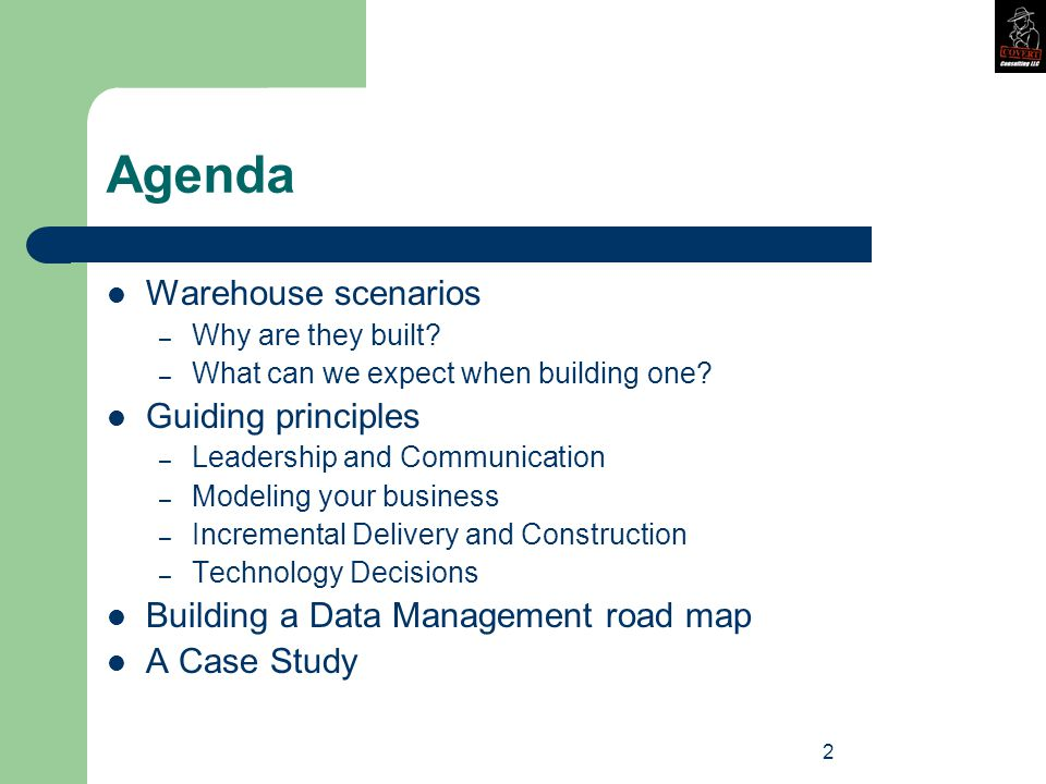 2 Agenda Warehouse scenarios – Why are they built.