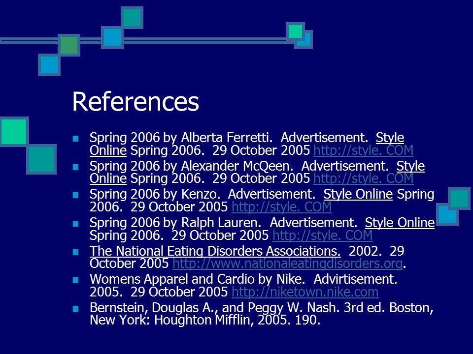References Spring 2006 by Alberta Ferretti. Advertisement.