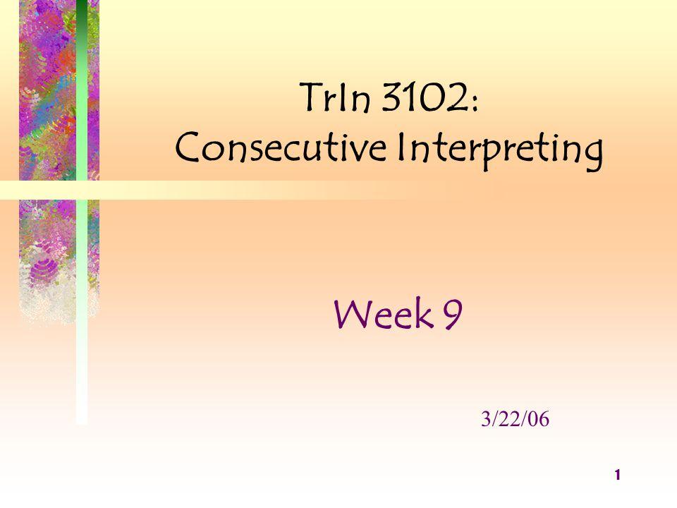 12 Ill.The Interpreter/Translator when interacting with the Health Provider 3.
