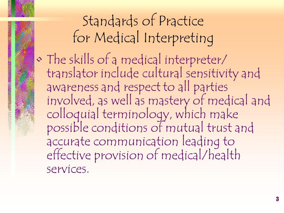 4 I.The Interpreter/Translator when interpreting/translating: 1.