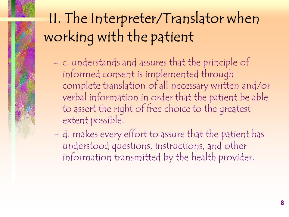 9 II.The Interpreter/Translator when working with the patient 2.