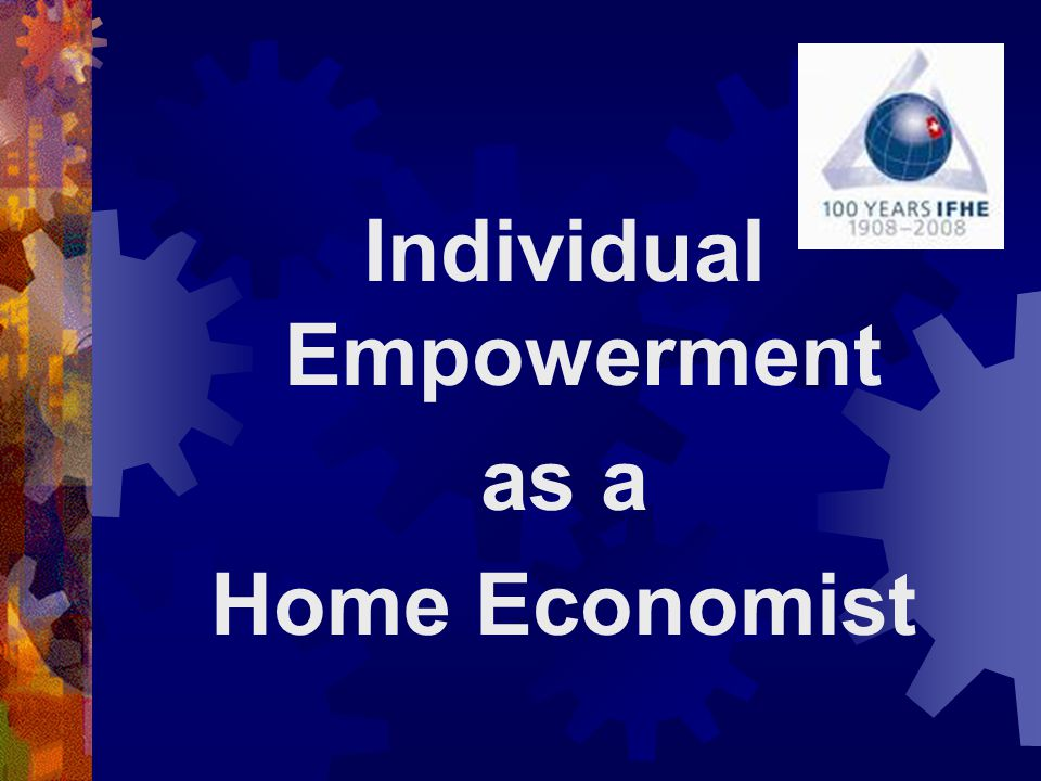 Individual Empowerment as a Home Economist