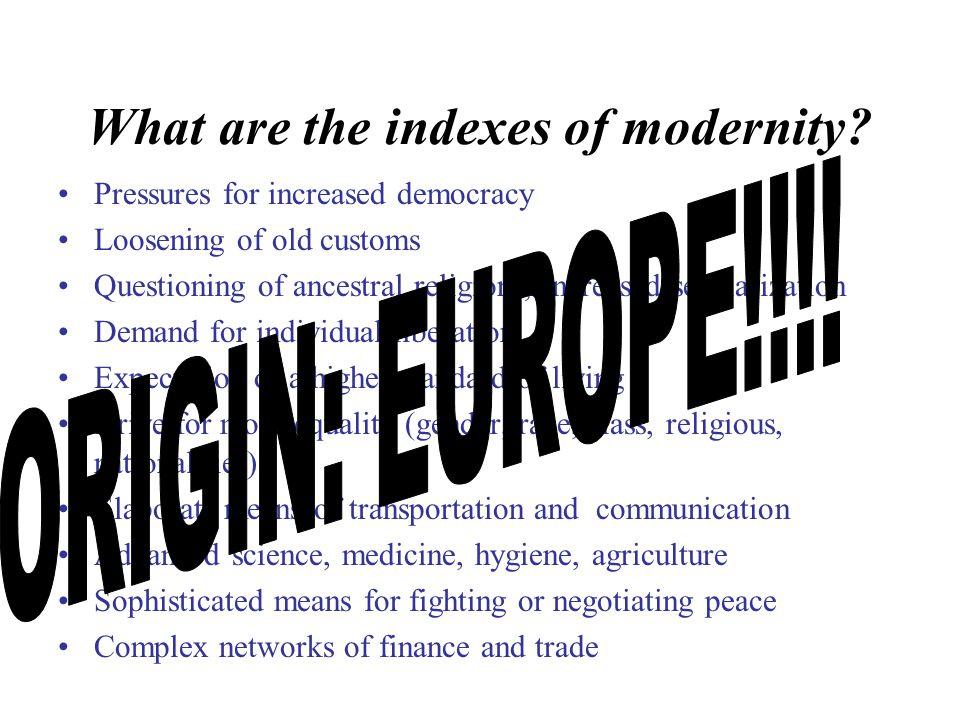 What are the indexes of modernity.