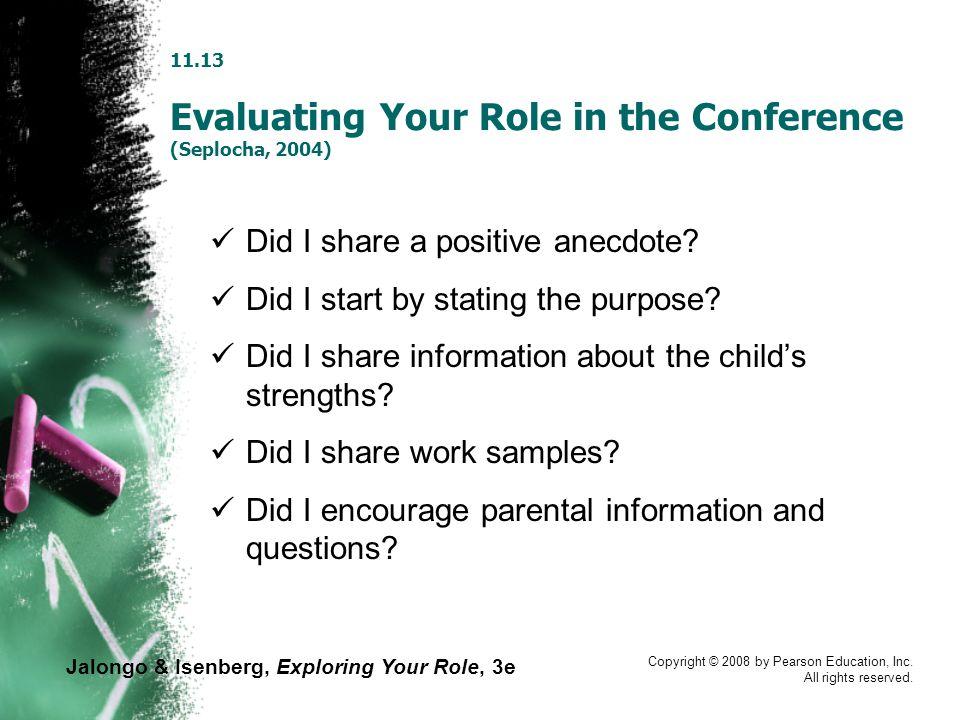 Jalongo & Isenberg, Exploring Your Role, 3e Copyright © 2008 by Pearson Education, Inc.