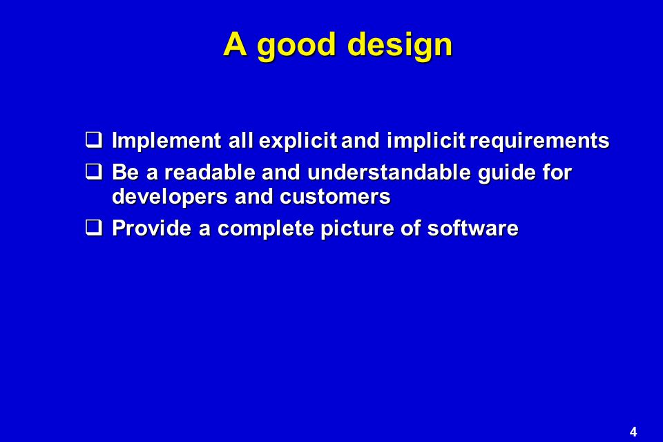 5 Design Principles (1)  The design process should not suffer from 'tunnel vision.'  The design should be traceable to the analysis model.