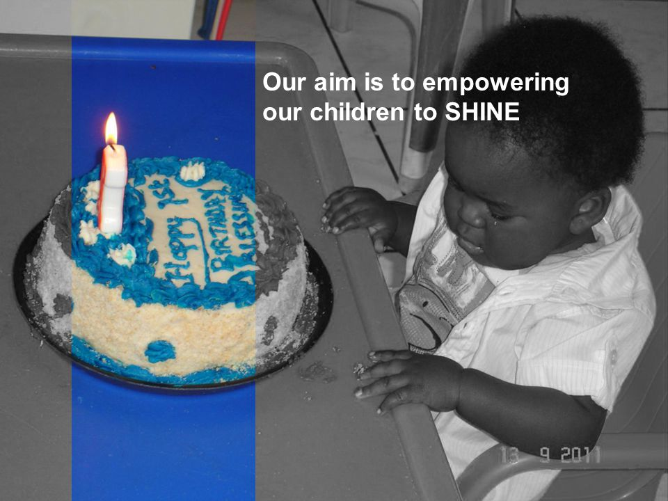 Our aim is to empowering our children to SHINE