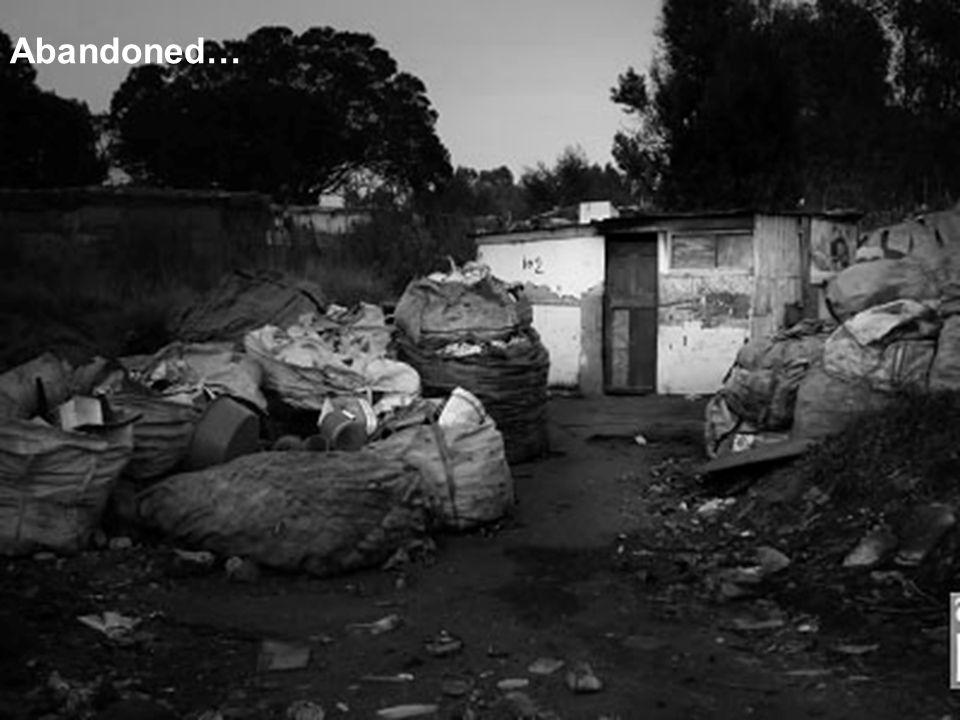 Abandoned…