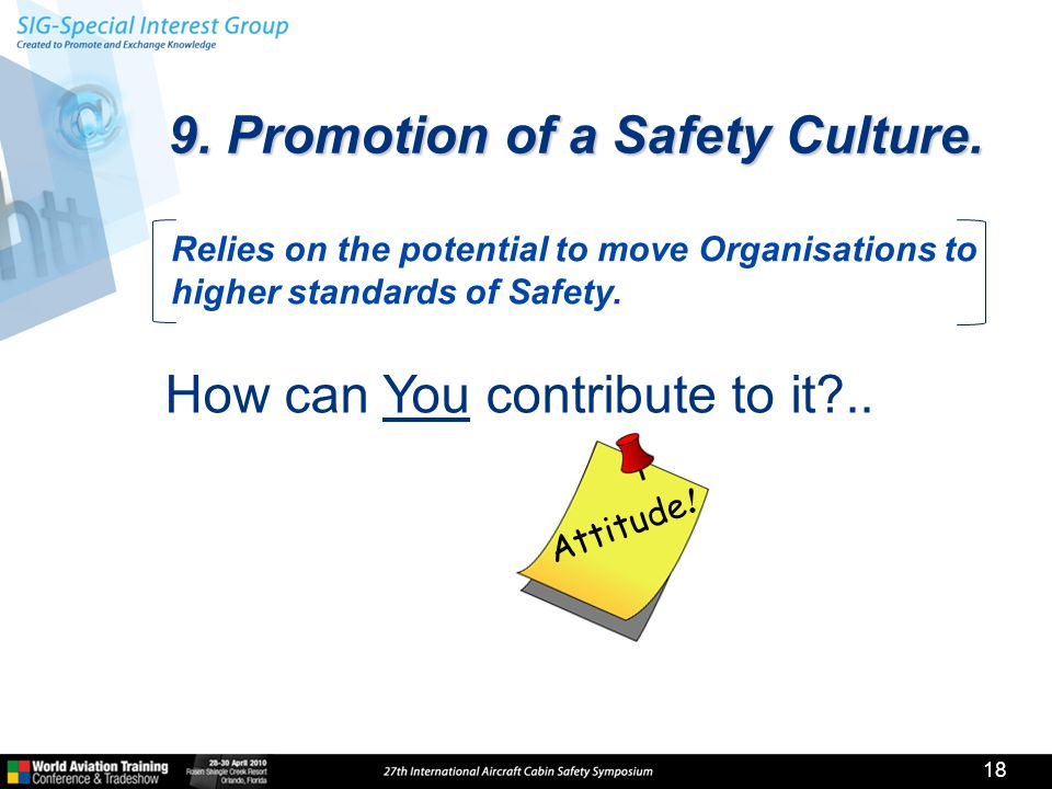 Attitude . 9. Promotion of a Safety Culture.
