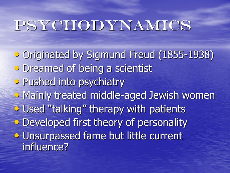 psychoanalysis A basic concept with two, related, meanings A basic concept with two, related, meanings 1) An explanation for how conscious and unconscious forces interact to produce personality, and 1) An explanation for how conscious and unconscious forces interact to produce personality, and 2) A method to treat psychological problems 2) A method to treat psychological problems