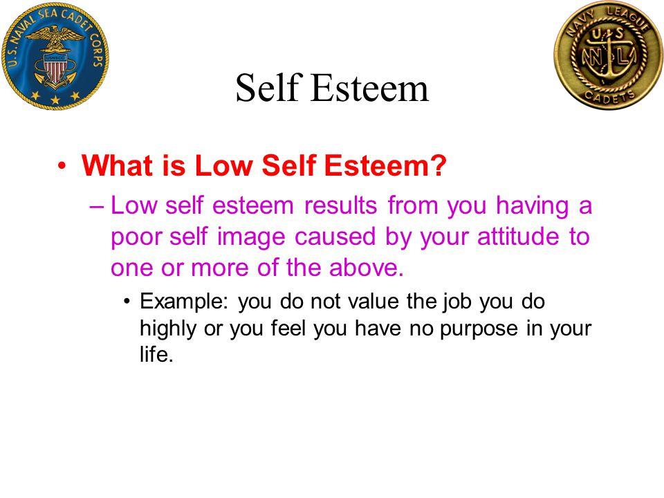 Self Esteem What is Low Self Esteem.
