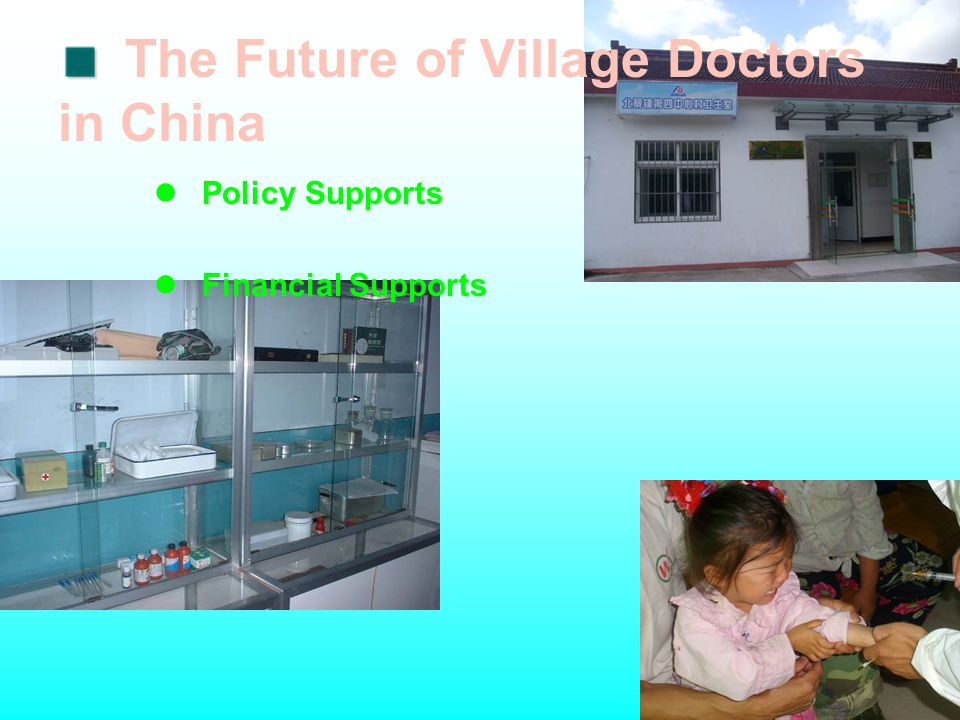The Future of Village Doctors in China Policy Supports Financial Supports