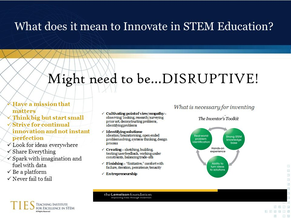 What does it mean to Innovate in STEM Education. Might need to be…DISRUPTIVE.