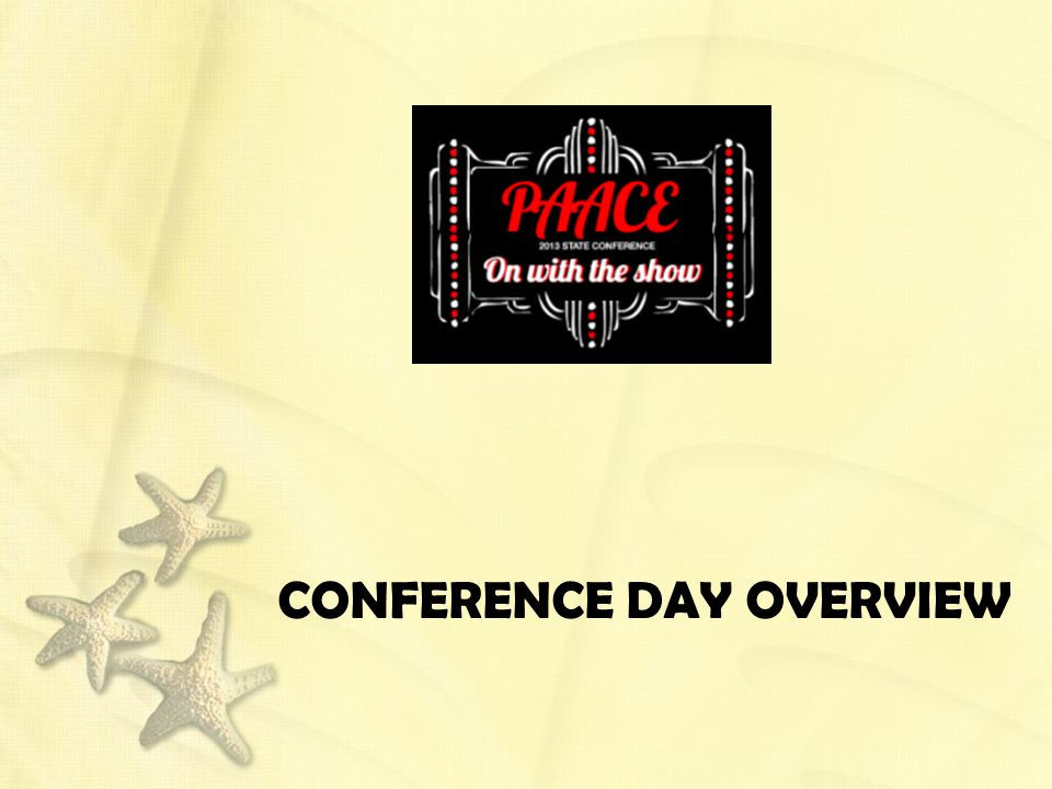 CONFERENCE DAY OVERVIEW