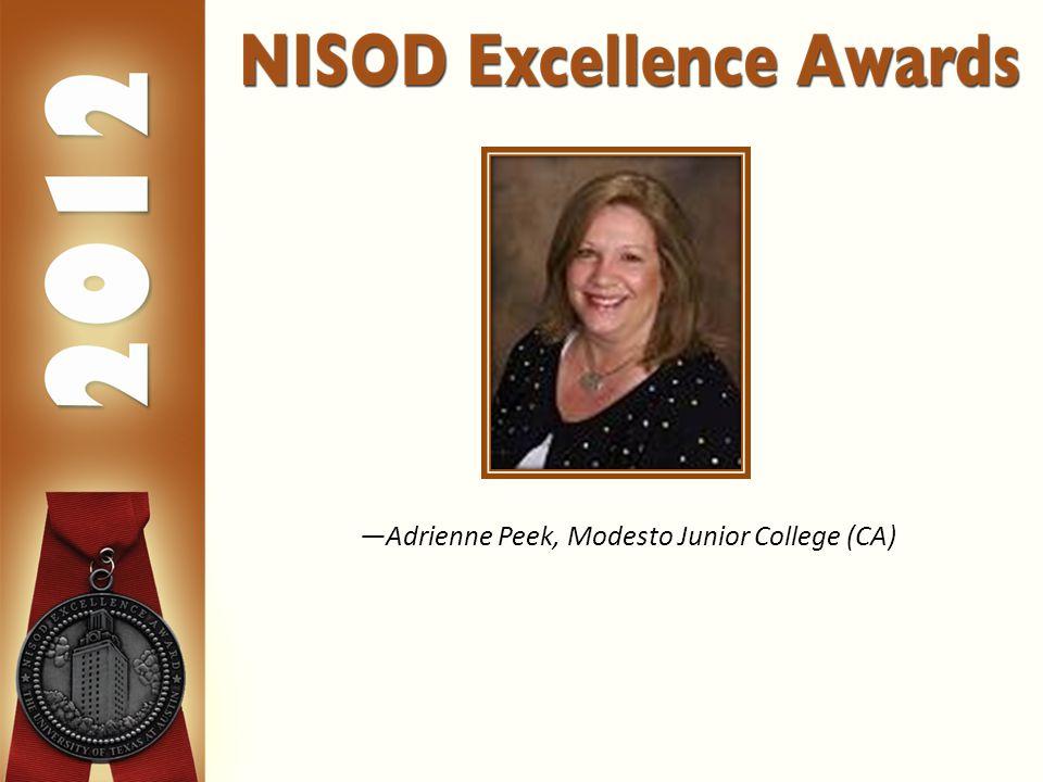—Adrienne Peek, Modesto Junior College (CA)