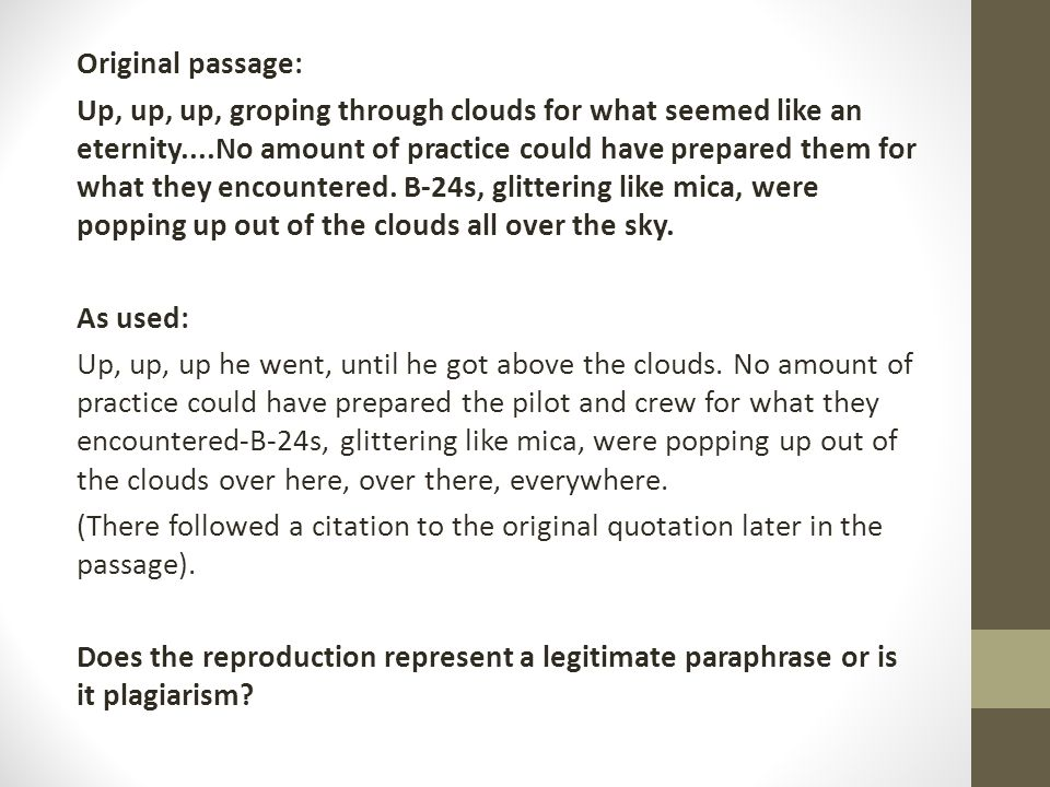 Original passage: Up, up, up, groping through clouds for what seemed like an eternity....No amount of practice could have prepared them for what they