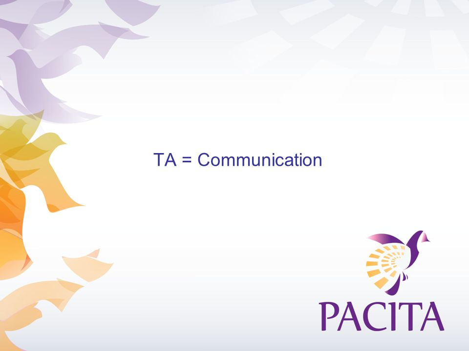 TA = Communication