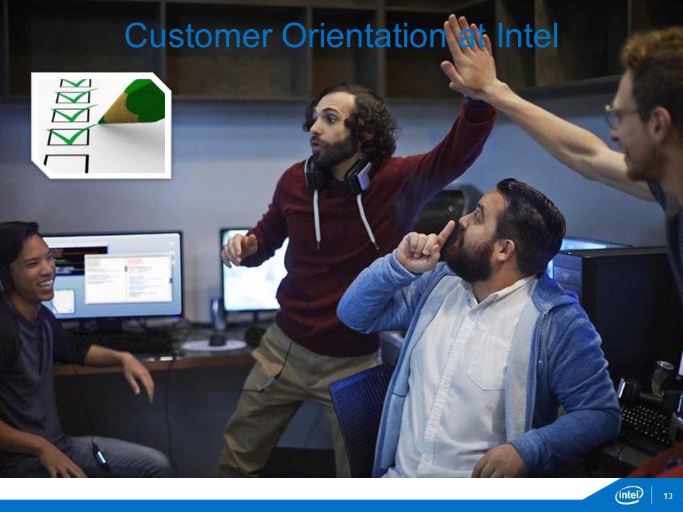 13 Customer Orientation at Intel