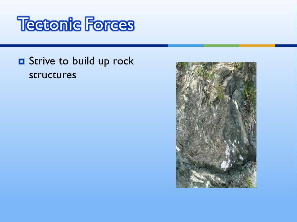  Strive to build up rock structures