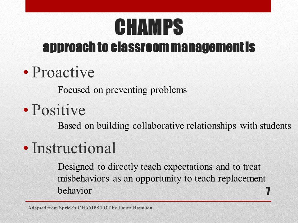 18 The CHAMPS Acronym C —Conversation H —Help A —Activity M —Movement P —Participation S—Success.