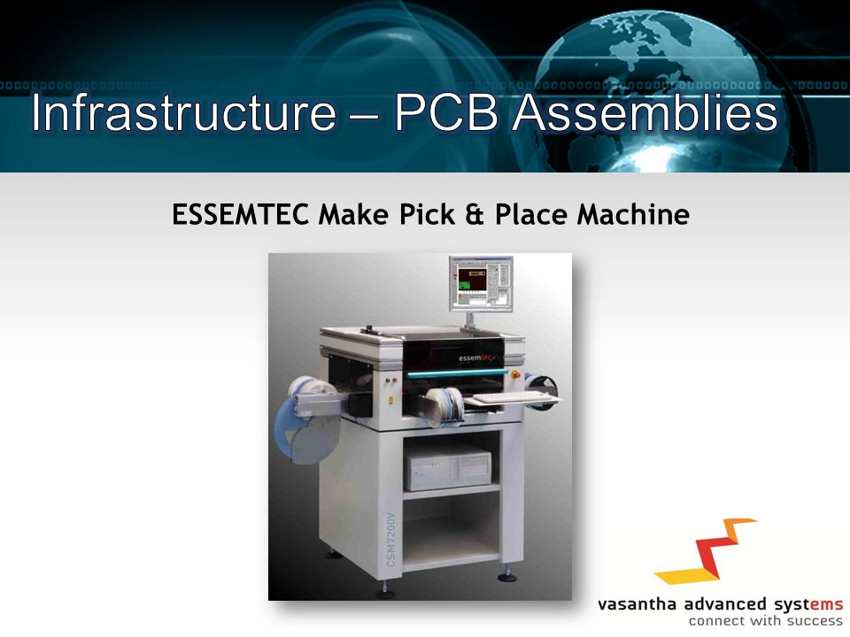 ESSEMTEC Make Pick & Place Machine