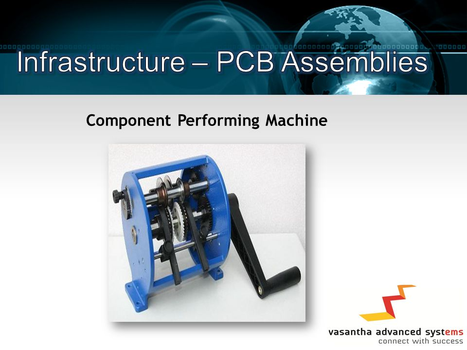 Component Performing Machine