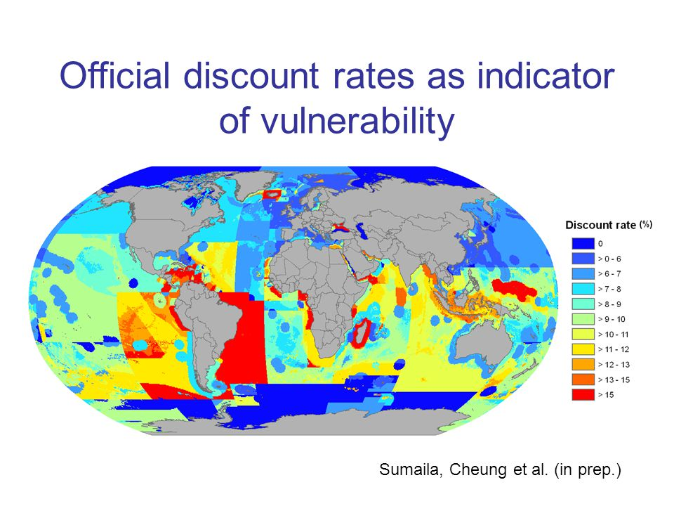 Official discount rates as indicator of vulnerability Sumaila, Cheung et al. (in prep.)