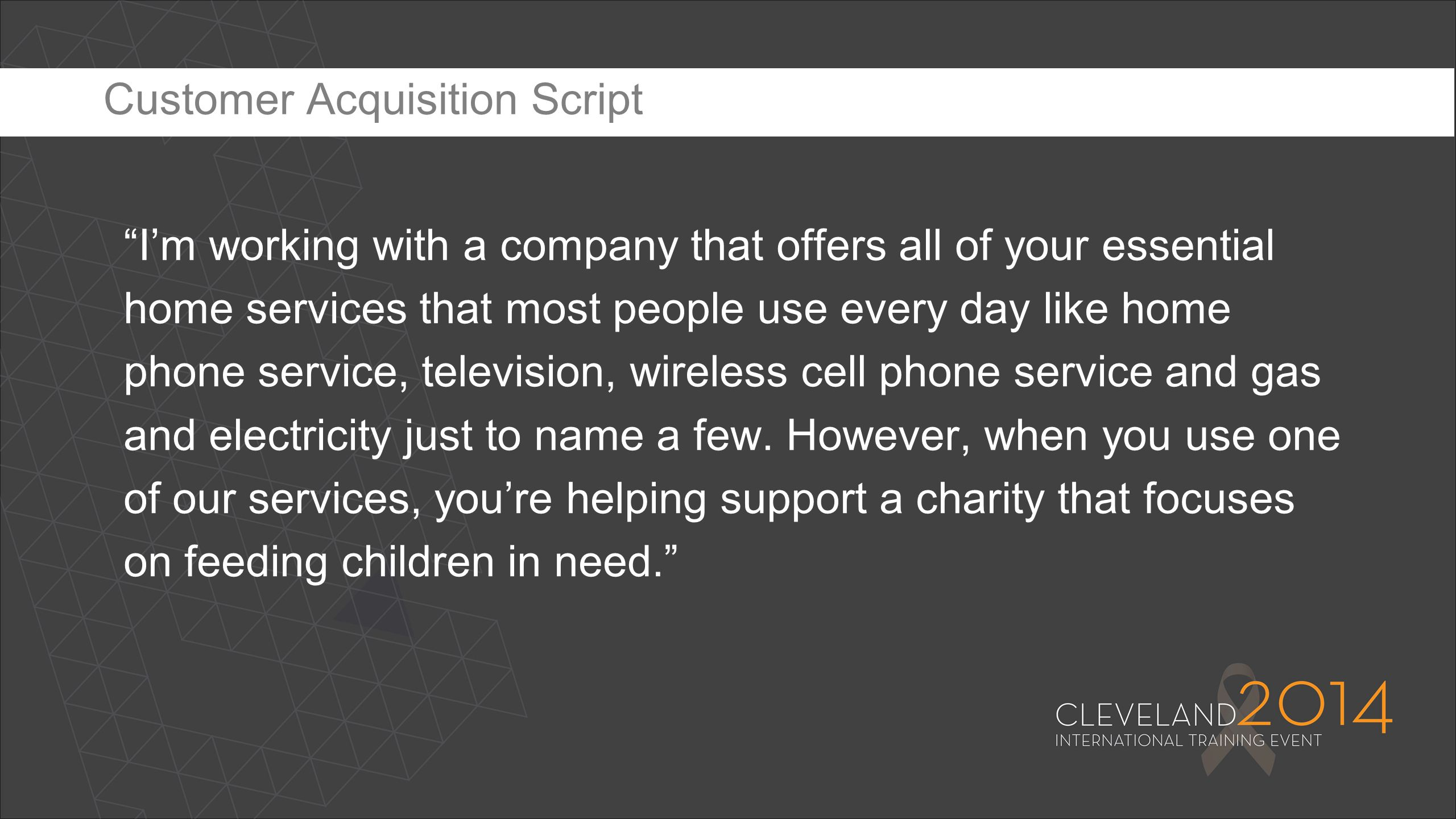 """""""I'm working with a company that offers all of your essential home services that most people use every day like home phone service, television, wirele"""