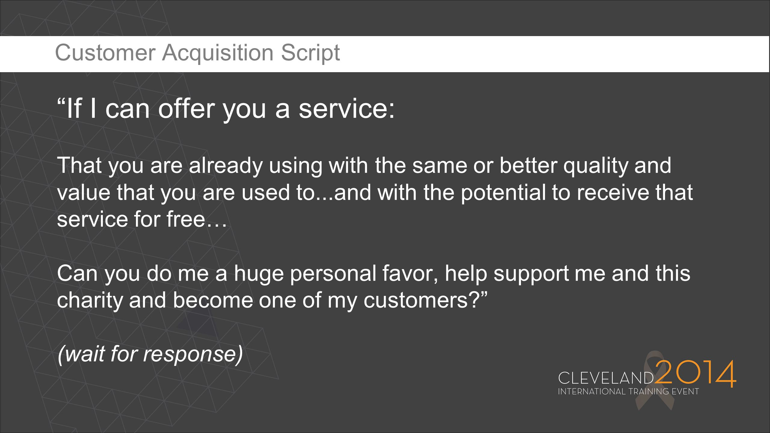 """""""If I can offer you a service: That you are already using with the same or better quality and value that you are used to...and with the potential to r"""