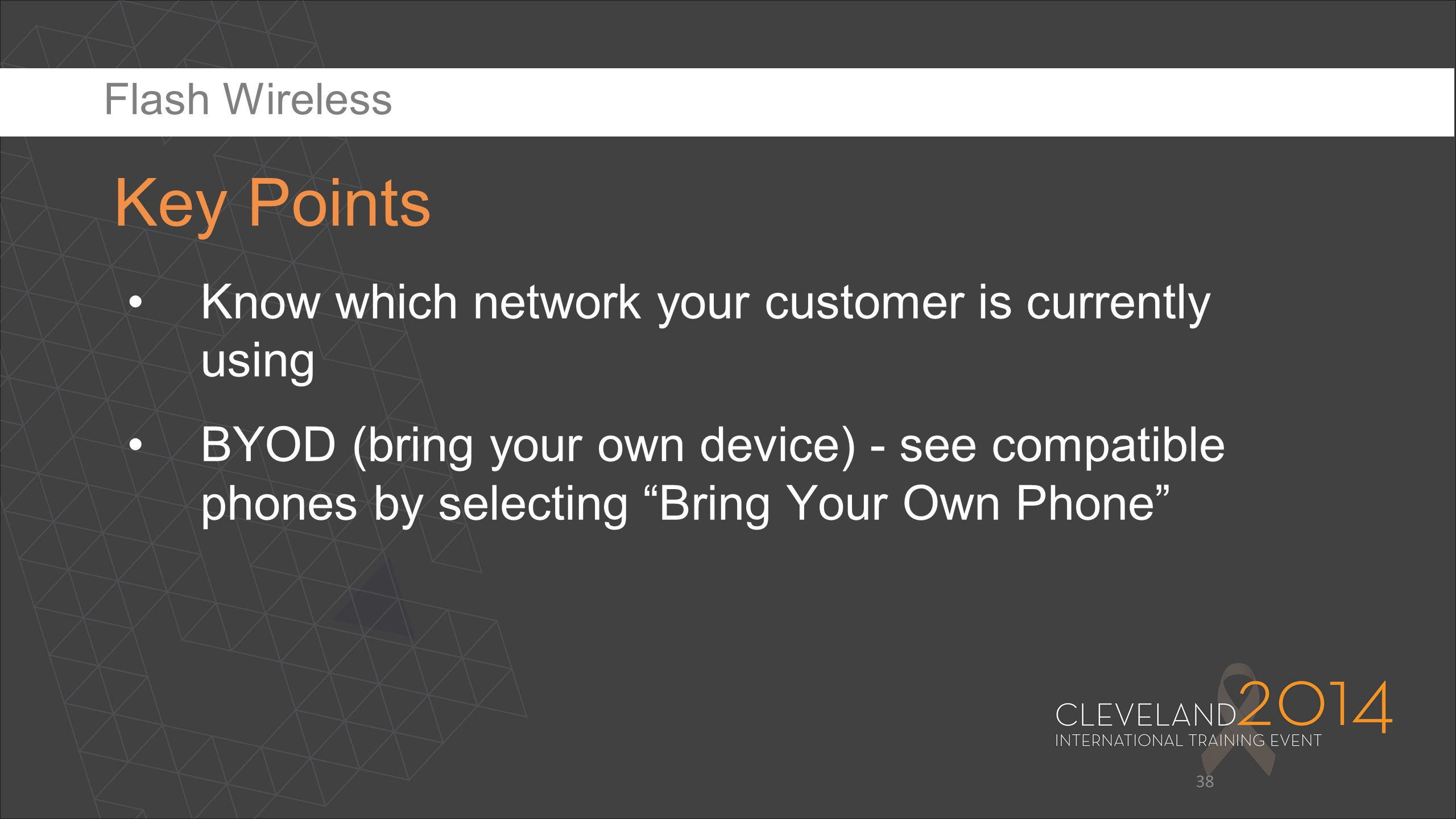 """38 Know which network your customer is currently using BYOD (bring your own device) - see compatible phones by selecting """"Bring Your Own Phone"""" Key Po"""