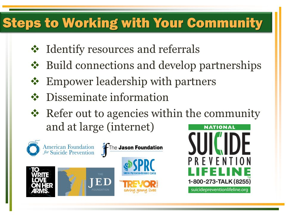  Identify resources and referrals  Build connections and develop partnerships  Empower leadership with partners  Disseminate information  Refer o